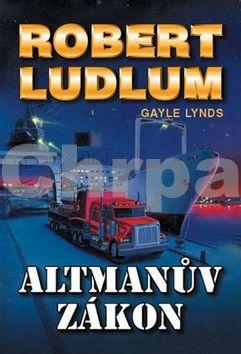Robert Ludlum: Altmanův zákon - 2. vydání cena od 79 Kč