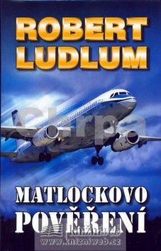 Robert Ludlum: Matlockovo pověření - 2. vydání cena od 39 Kč