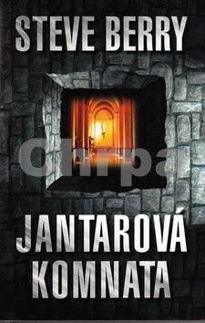 Steve Berry: Jantarová komnata - 3. vydání cena od 229 Kč