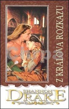 Shannon Drake: Z králova rozkazu - 2. vydání cena od 48 Kč