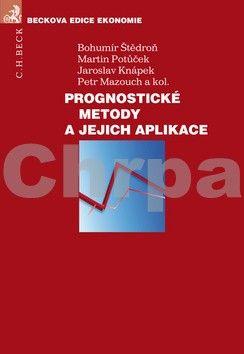 Jaroslav Knápek: Prognostické metody a jejich aplikace cena od 322 Kč