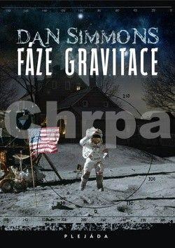 Dan Simmons: Fáze gravitace cena od 50 Kč