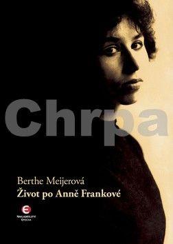 Berthe Meijer: Život po Anně Frankové cena od 152 Kč