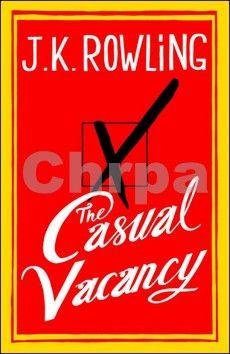 Joanne Kathleen Rowling: The Casual Vacancy cena od 199 Kč