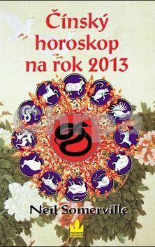 Neil Sommervile: Čínský horoskop na rok 2013 cena od 20 Kč