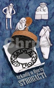 Arkadij Strugackij, Boris Strugackij: Pohádka o Trojce cena od 100 Kč