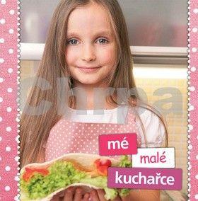 Kramárová Helena, Kramárová Zlatica: Mé malé kuchařce cena od 63 Kč