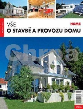 Halašová Slávka: Vše o stavbě a provozu domu cena od 100 Kč