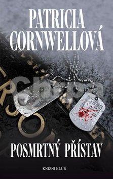 Patricia Cornwell: Posmrtný přístav cena od 267 Kč