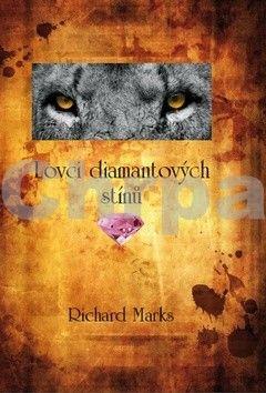 Richard Marks: Lovci diamantových stínů cena od 181 Kč