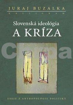 KALLIGRAM Slovenská ideológia a kríza cena od 202 Kč