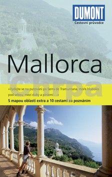 Hans-Joachim Aubert: Mallorca - Průvodce s mapou oblasti extra a 10 cestami za poznáním cena od 0 Kč