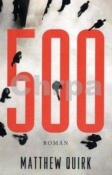 Matthew Quirk: 500 cena od 80 Kč