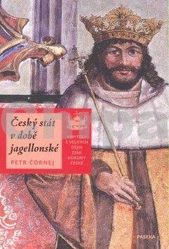 Petr Čornej: Český stát v době jagellonské cena od 185 Kč