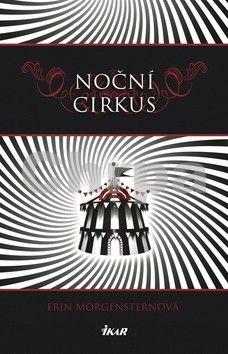 Erin Morgenstern: Noční cirkus cena od 239 Kč