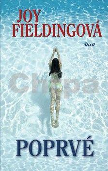 Joy Fielding: Poprvé cena od 206 Kč