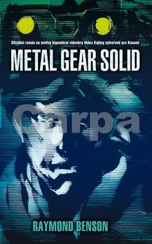 Raymond Benson: Metal Gear Solid cena od 118 Kč