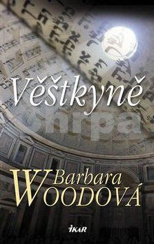 Barbara Wood: Věštkyně cena od 89 Kč