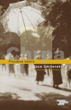 Goce Smilevski: Freudova sestra cena od 237 Kč