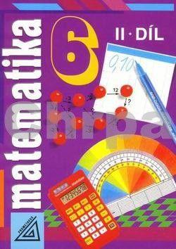 Šarounová Alena: Matematika pro 6. roč. ZŠ - 2.díl cena od 68 Kč