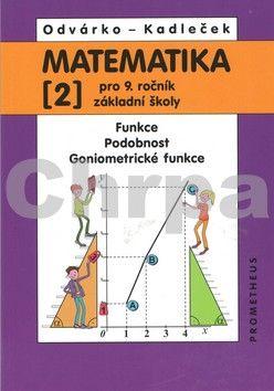 Jiří Kadleček: Matematika pro 9 ročník ZŠ,2.díl cena od 86 Kč