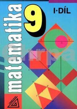 Šarounová Alena: Matematika pro 9. roč. ZŠ - 1.díl (Funkce, podobnost) cena od 80 Kč