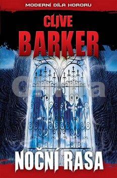 Clive Barker: Noční rasa cena od 142 Kč