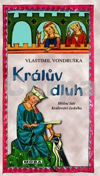 Vlastimil Vondruška: Králův dluh cena od 0 Kč