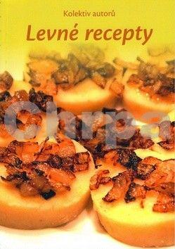 Kolektiv autorů: Levné recepty cena od 60 Kč