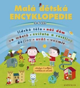 Malá dětská encyklopedie cena od 289 Kč