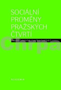 Martin Ouředníček, Jana Temelová: Sociální proměny pražských čtvrtí cena od 233 Kč