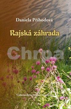 Daniela Příhodová: Rajská záhrada cena od 158 Kč