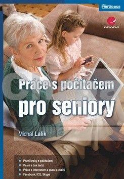 Michal Lalík: Práce s počítačem pro seniory cena od 168 Kč