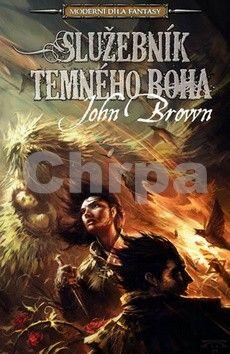 John D. Brown: Služebník temného boha cena od 230 Kč