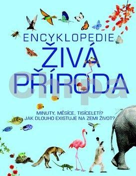 Encyklopedie Živá příroda cena od 199 Kč