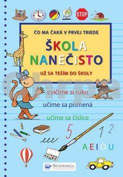 Věra Doležalová: Škola nanečisto - Čo ma čaká v prvej triede cena od 165 Kč