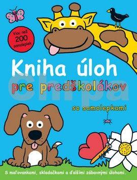Kniha úloh pre predškolákov so samolepkami cena od 75 Kč