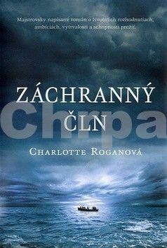 Charlotte Rogan: Záchranný čln cena od 248 Kč