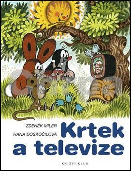 Zdeněk Miler, Hana Doskočilová: Krtek a televize cena od 135 Kč