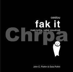 John C. Parkin, Gaia Pollini: Cestou fak it cena od 158 Kč