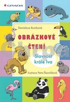 Stanislava Bumbová: Obrázkové čtení - Slavnost krále lva cena od 154 Kč