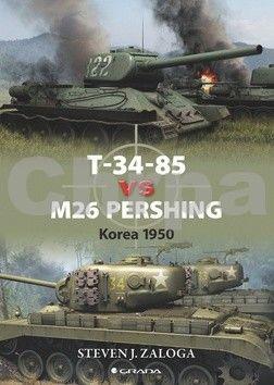 Steven Zazoga: T–34–85 vs M26 Pershing - Korea 1950 cena od 117 Kč