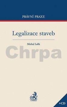 Michal Lalík: Legalizace staveb cena od 502 Kč