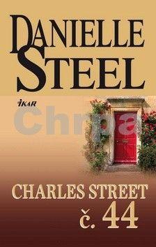 Danielle Steelová: Charles Street č. 44 cena od 301 Kč