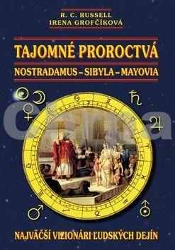 R.C. Russell: Tajomné proroctvá, Nostradanus-Sybila-Mayovia cena od 190 Kč