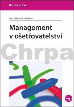 Ilona Plevová: Management v ošetřovatelství cena od 125 Kč