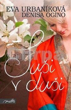 Eva Urbaníková, Denisa Ogino: Suši v duši cena od 148 Kč