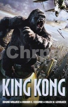 XXL obrazek Edgar Wallace, Delos W. Lovelace: King Kong