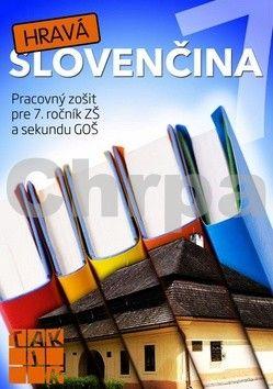 Hravá slovenčina 7 cena od 119 Kč