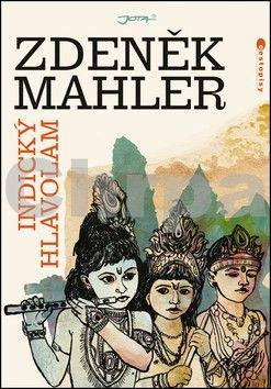 Zdeněk Mahler: Indický hlavolam cena od 268 Kč